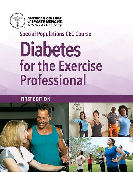 Special Populations 6-CEC Course: Diabetes for the Exercise Professional